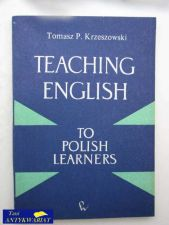 Książka - TEACHING ENGLISH TO POLISH LERNERS