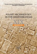 Polish Archaeology in the Mediterranean 19 Reports 2007