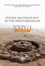 Polish Archaeology in the Mediterranean 24/1 Research. Fieldwork and Studies