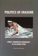 "Politics of erasure. From ""damnatio memoriae"" to alluring void"