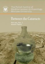Between the Cataracts. Part 2, fascicule 1: Session papers Proceedings of the 11th Conference of Nubian Studies, Warsaw University, 27 August - 2 September 2006