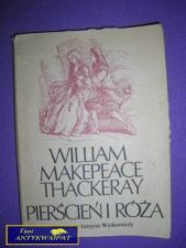 Książka - PIERŚCIEŃ I RÓŻA- William Makepeace Thackeray