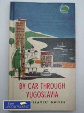 Książka - BY CAR THROUGH YUGOSLAVIA